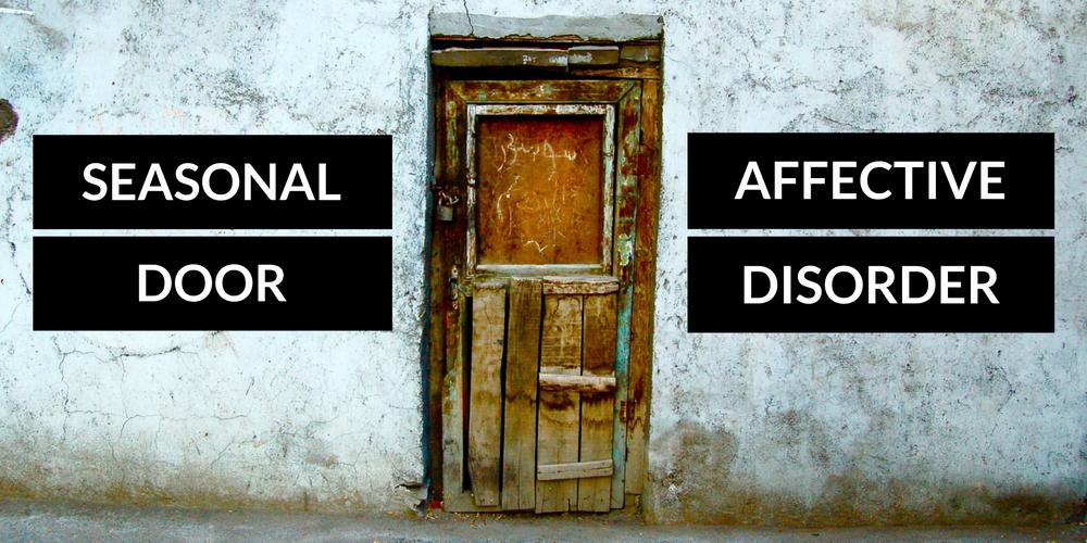 Seasonal Affective Door Disorder