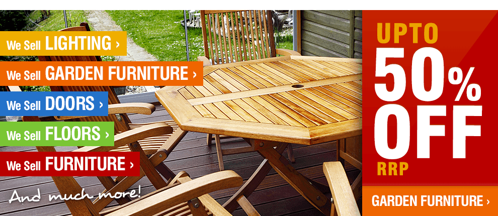 Up to 50% Off RRP on Garden Furniture!