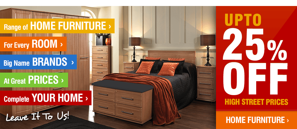 Huge range of Home Furniture!
