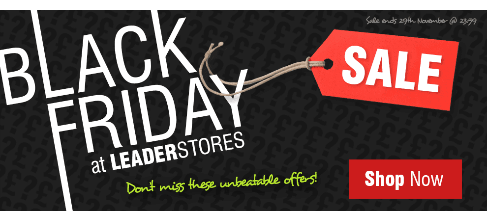 This Black Friday at Leader Stores!