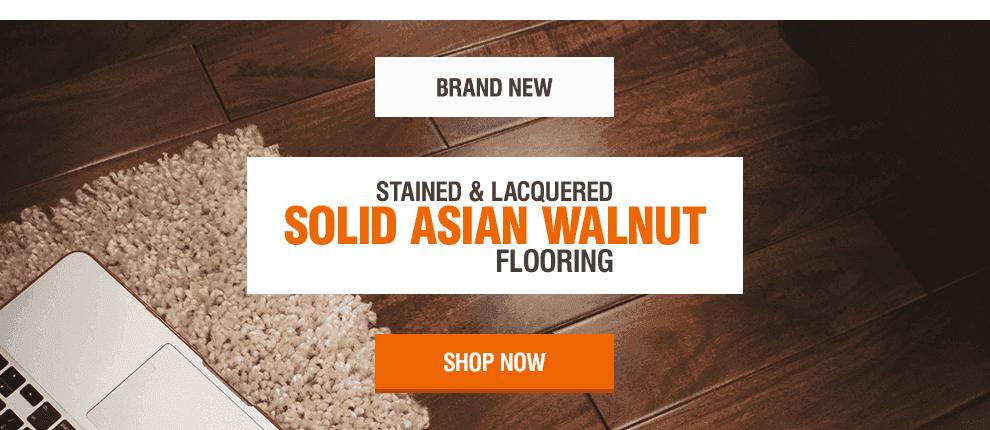 New Solid Asian Walnut