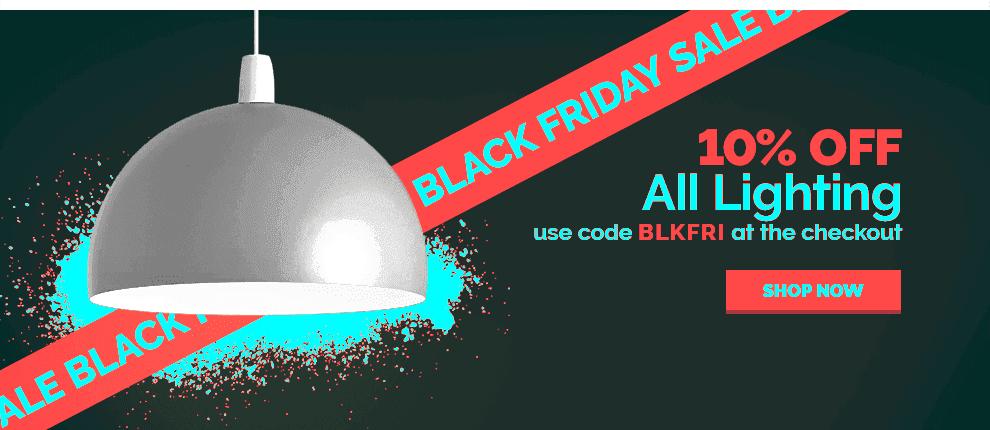 Black Friday - 10% off lighting
