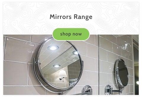 Mirrors Range